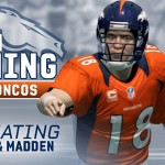 Peyton Manning - Madden 25 and Fantasy Domination