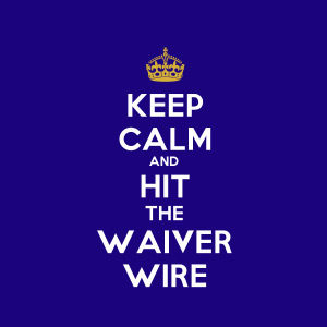 Week 4 Waiver Wire, Keep Calm