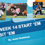 Week 14 Start 'Em Sit 'Em