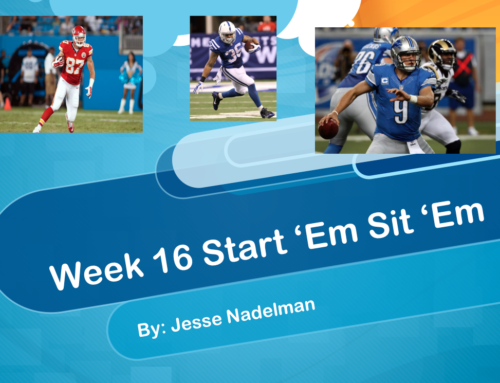 Week 16 Start 'Em Sit 'Em