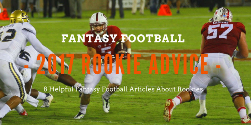 2017 Rookie advice - 8 Helpful Articles