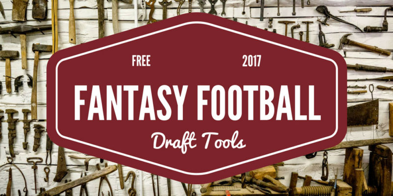 FREE Fantasy Football Draft Tools 2017