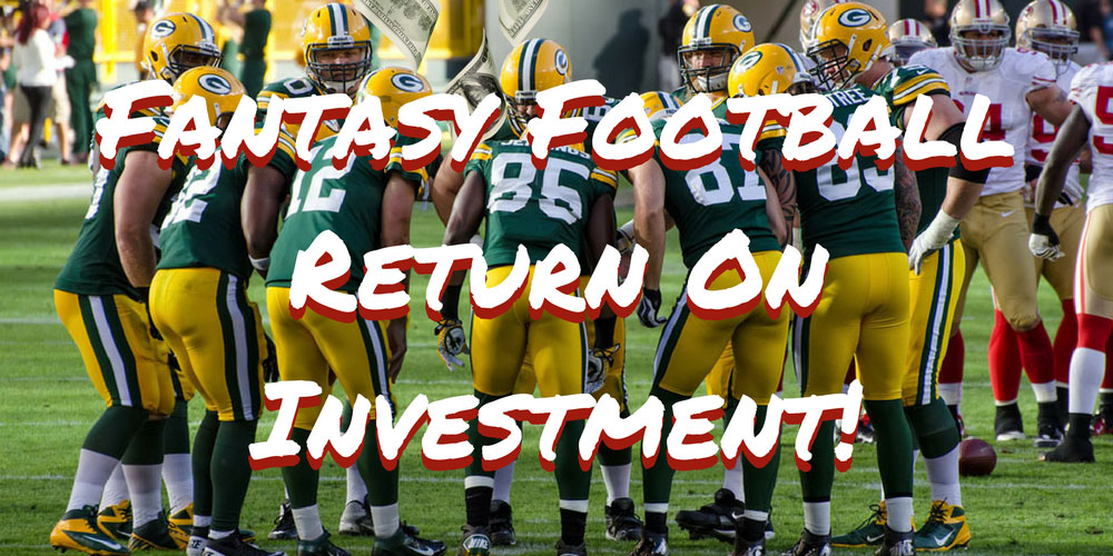Fantasy Return On Investment