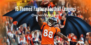 Great Fantasy Football League Themes
