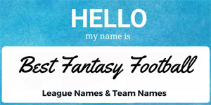 Great Fantasy Football League Names