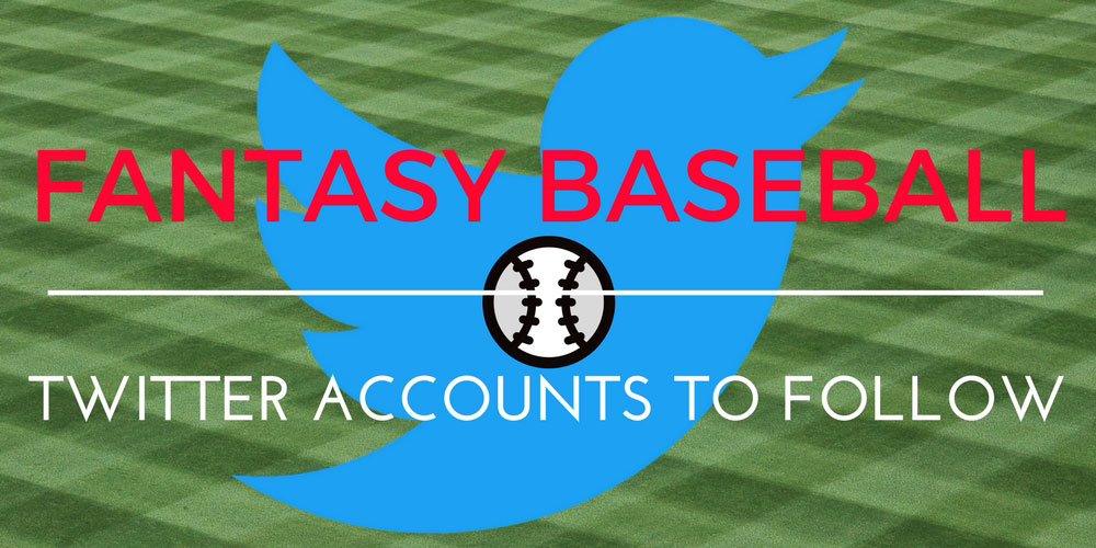 Fantasy Baseball Twitter Accounts To Follow 1000x500