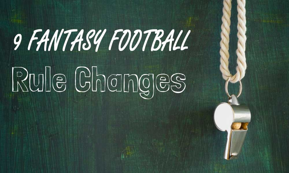 Fantasy Football Rule Changes